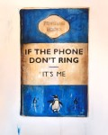 if-the-phone-dont-ring-its-me